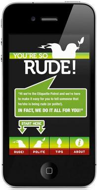 Get the FREE You're So RUDE App!
